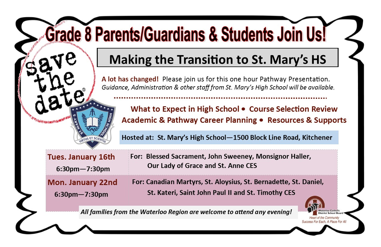 Grade 7 and 8 Parents: Save the Following Dates – St. Bernadette